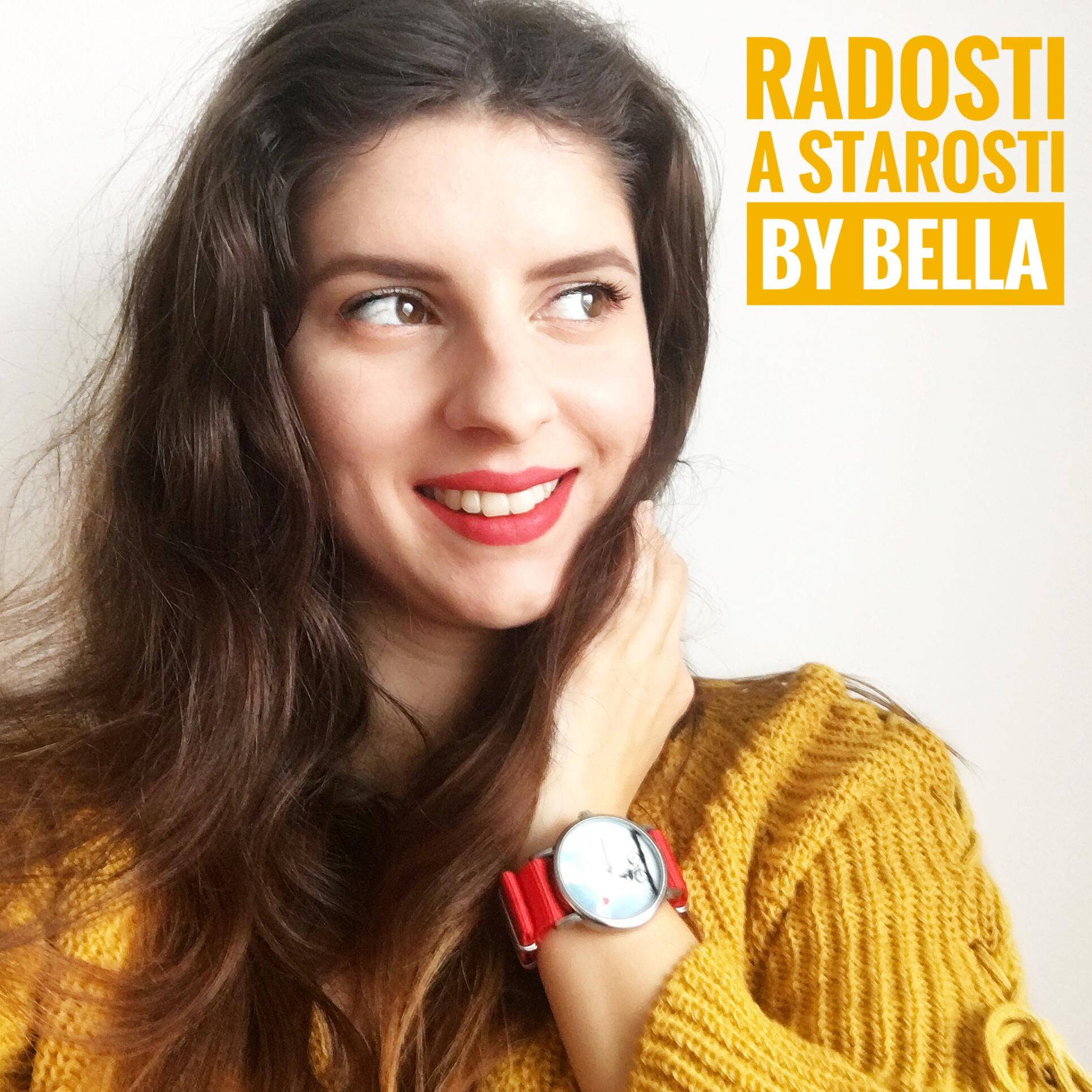 Radosti A Starosti By Bella